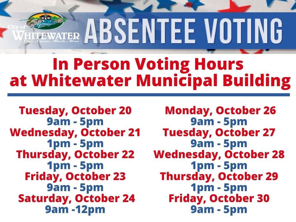 Absentee Voting in Person Hours 2020 List