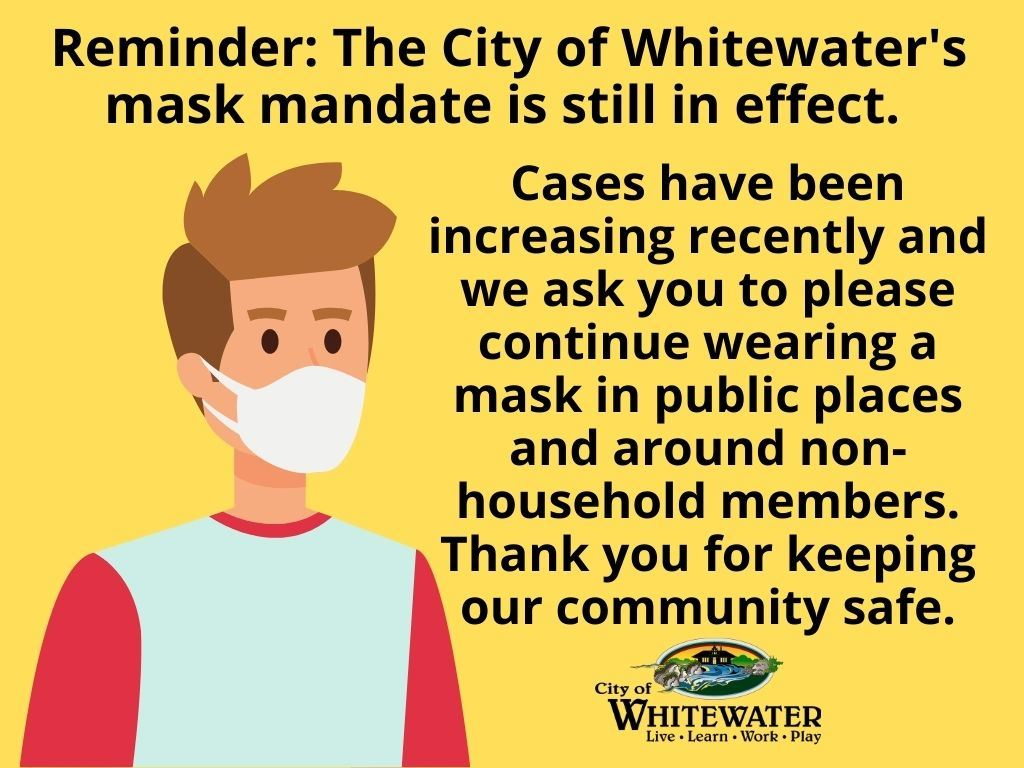 Mask Mandate Still in Effect