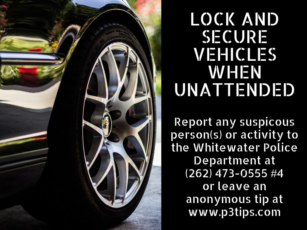 Lock and secure vehicles when unattended